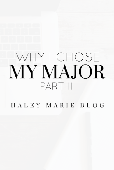 why-I-chose-my-major-part-two